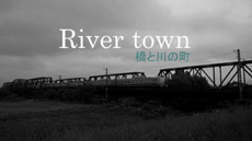 River town 橋と川の町